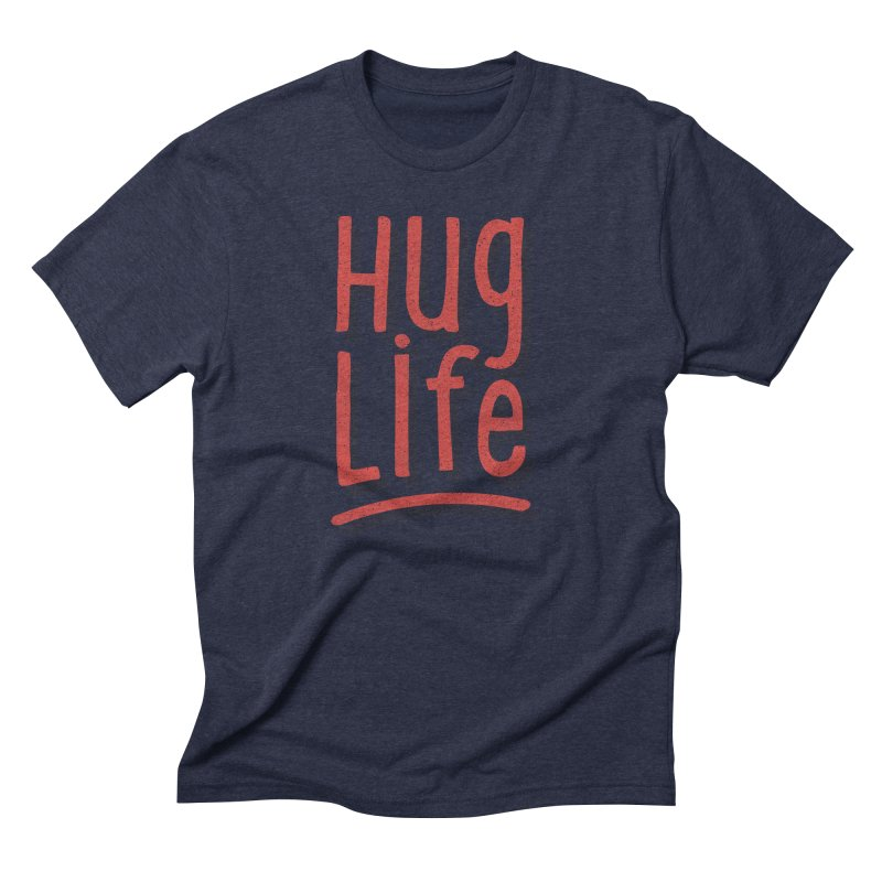 Hug Life Men's T-Shirt by cabinsupplyco's Artist Shop