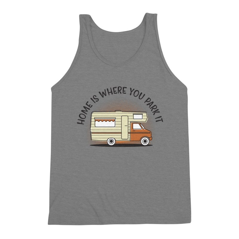 Home is Where You Park it Men's Triblend Tank by cabinsupplyco's Artist Shop