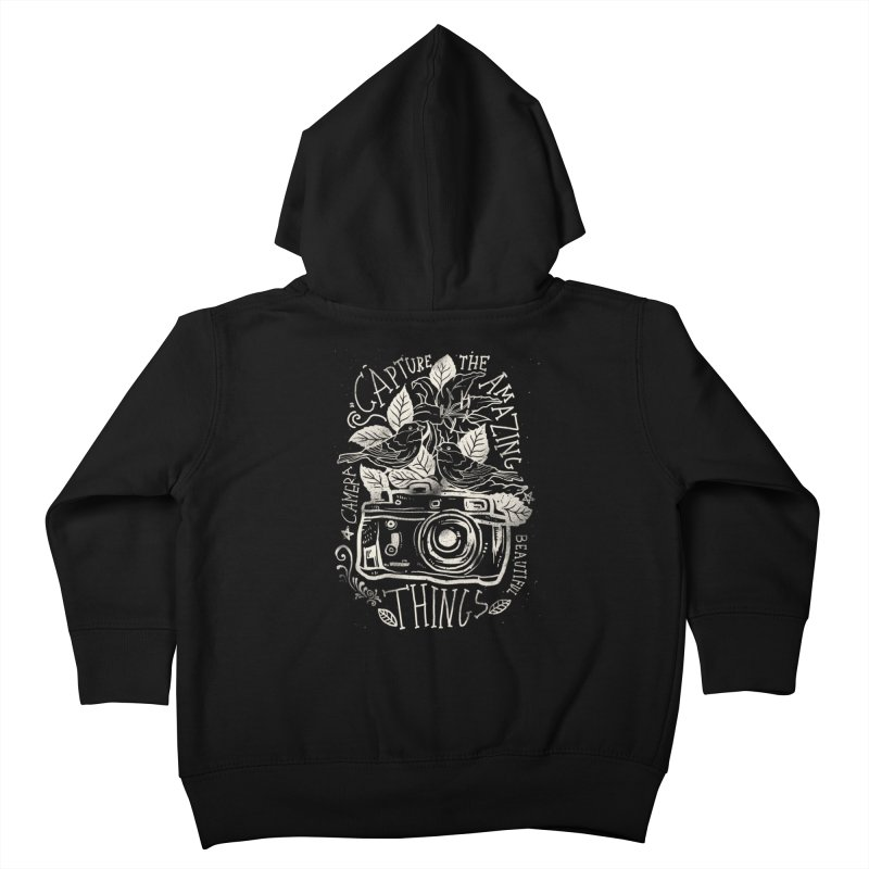 Capture the Amazing Things Kids Toddler Zip-Up Hoody by cadzart's Artist Shop