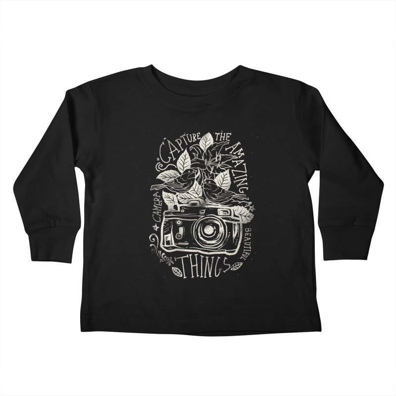 Capture the Amazing Things Kids Toddler Longsleeve T-Shirt by cadzart's Artist Shop