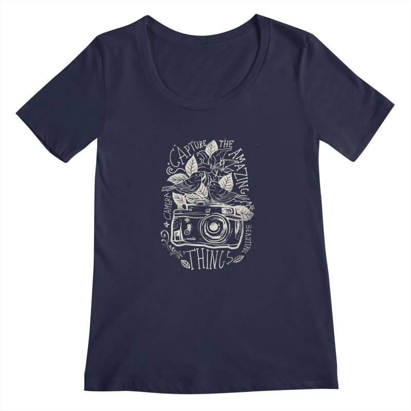 Capture the Amazing Things Women's Scoopneck by cadzart's Artist Shop