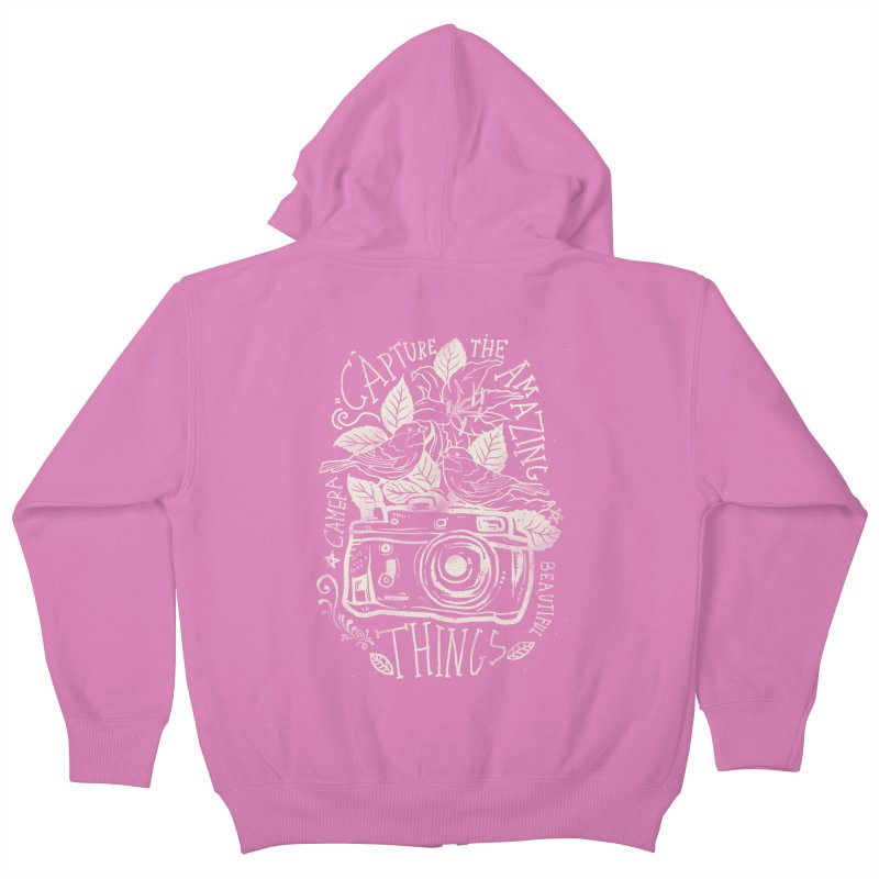 Capture the Amazing Things Kids Zip-Up Hoody by cadzart's Artist Shop