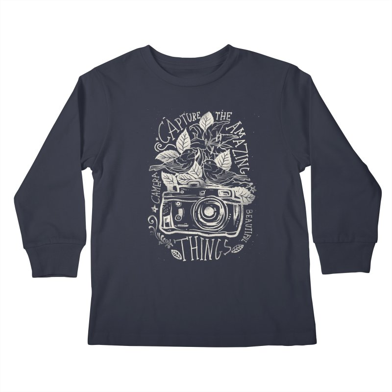 Capture the Amazing Things Kids Longsleeve T-Shirt by cadzart's Artist Shop