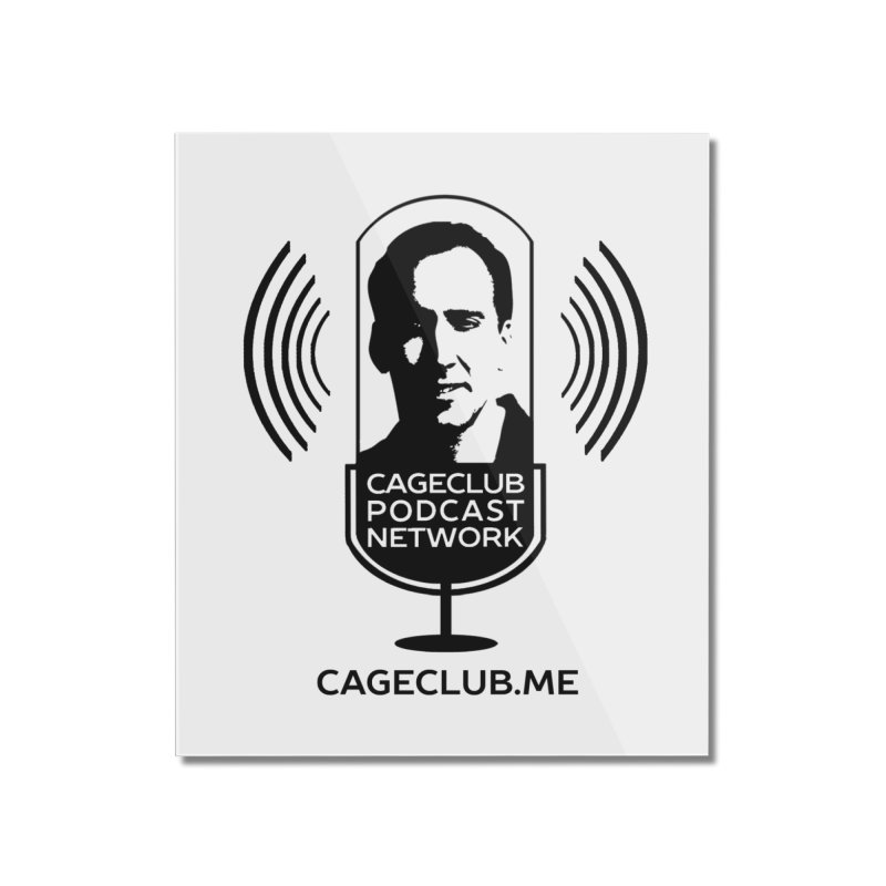 I ❤️ The CageClub Podcast Network (black logo) Home Mounted Acrylic Print by The CageClub Podcast Network Shop
