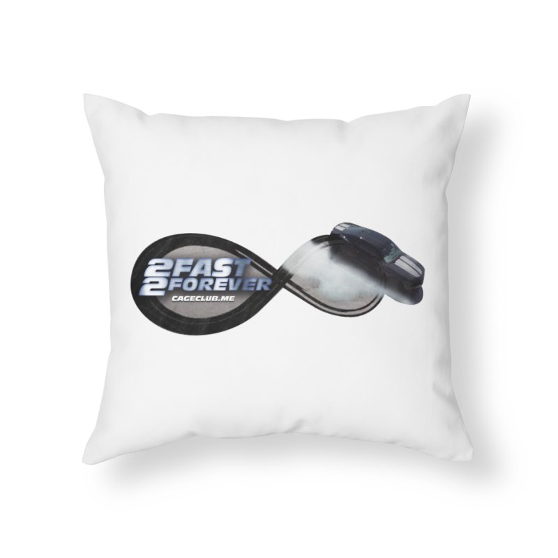 2 Fast 2 Forever: The Fast and the Furious Podcast Home Throw Pillow by The CageClub Podcast Network Shop