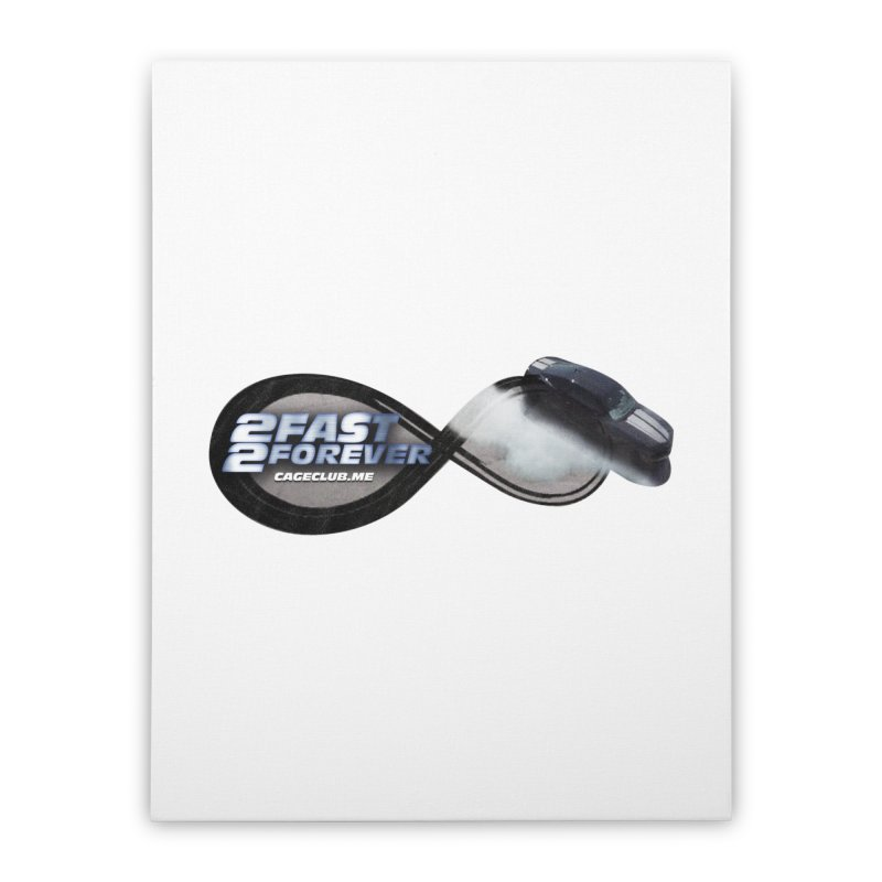 2 Fast 2 Forever: The Fast and the Furious Podcast Home Stretched Canvas by The CageClub Podcast Network Shop