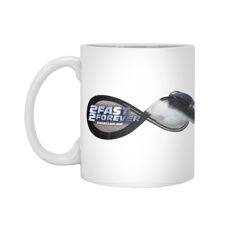 2 Fast 2 Forever: The Fast and the Furious Podcast Accessories Standard Mug by The CageClub Podcast Network Shop