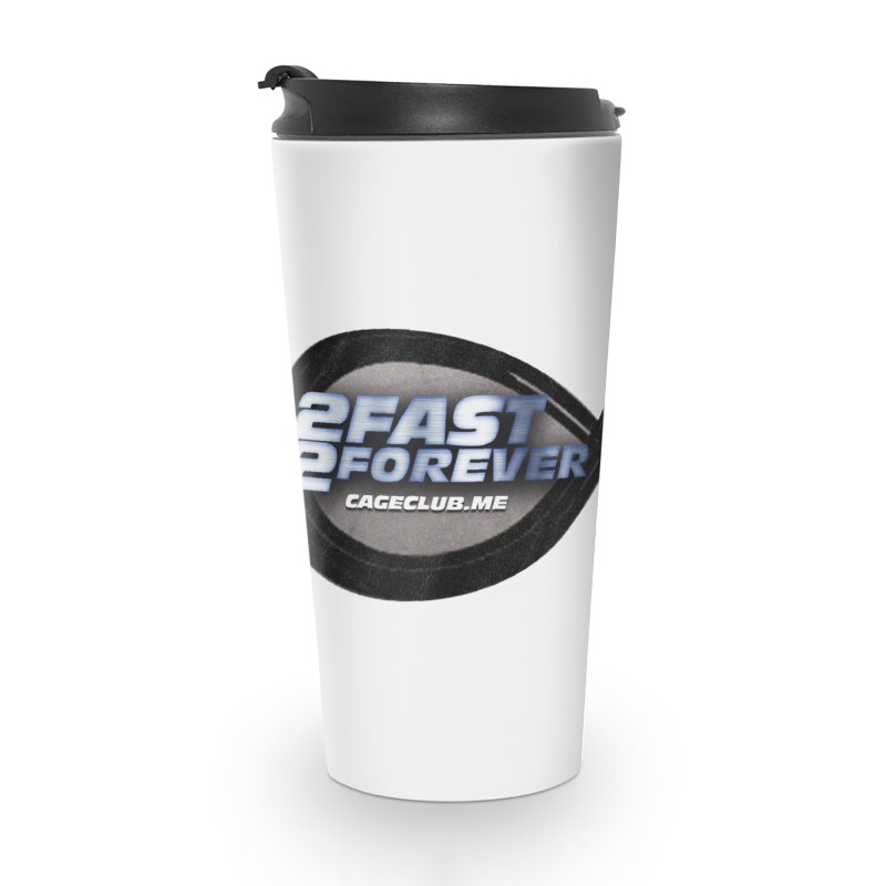2 Fast 2 Forever: The Fast and the Furious Podcast Accessories Travel Mug by The CageClub Podcast Network Shop