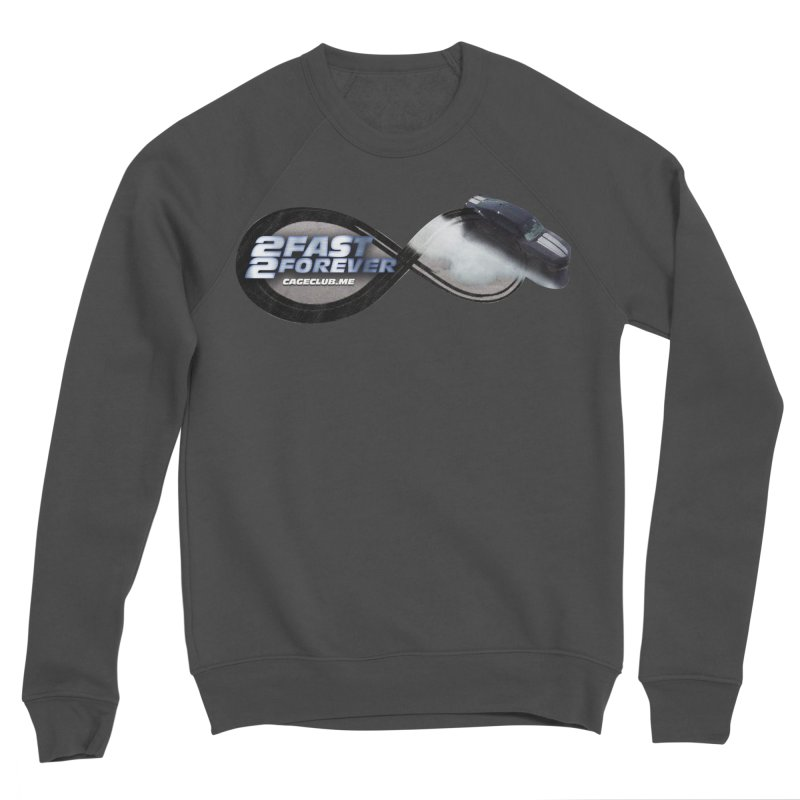 2 Fast 2 Forever: The Fast and the Furious Podcast Men's Sponge Fleece Sweatshirt by The CageClub Podcast Network Shop