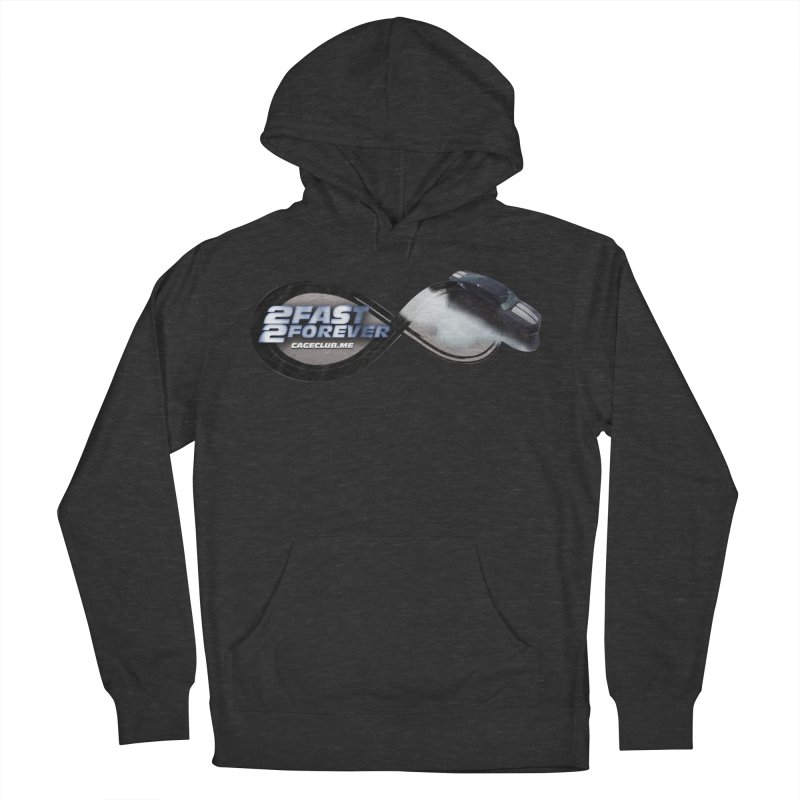 2 Fast 2 Forever: The Fast and the Furious Podcast Men's French Terry Pullover Hoody by The CageClub Podcast Network Shop