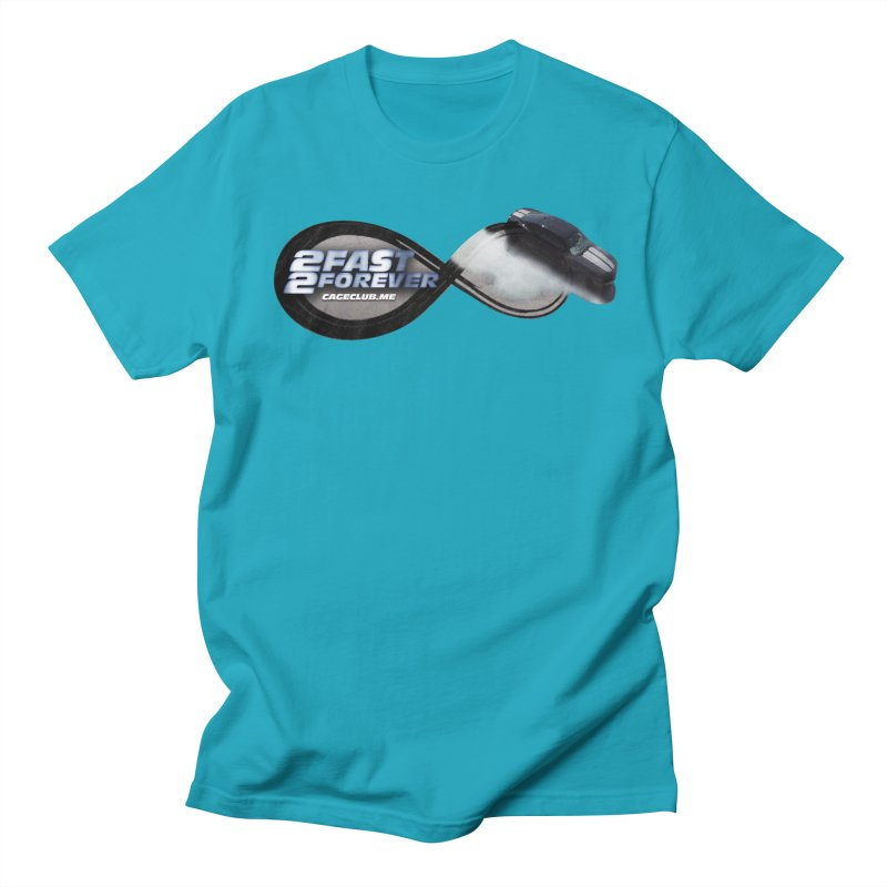 2 Fast 2 Forever: The Fast and the Furious Podcast Women's Regular Unisex T-Shirt by The CageClub Podcast Network Shop