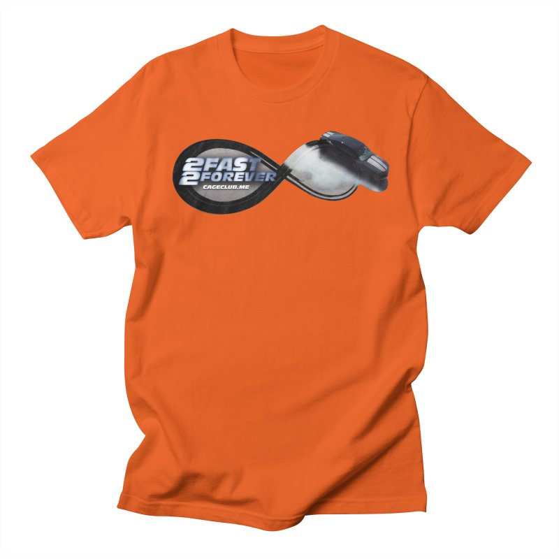2 Fast 2 Forever: The Fast and the Furious Podcast Men's Regular T-Shirt by The CageClub Podcast Network Shop