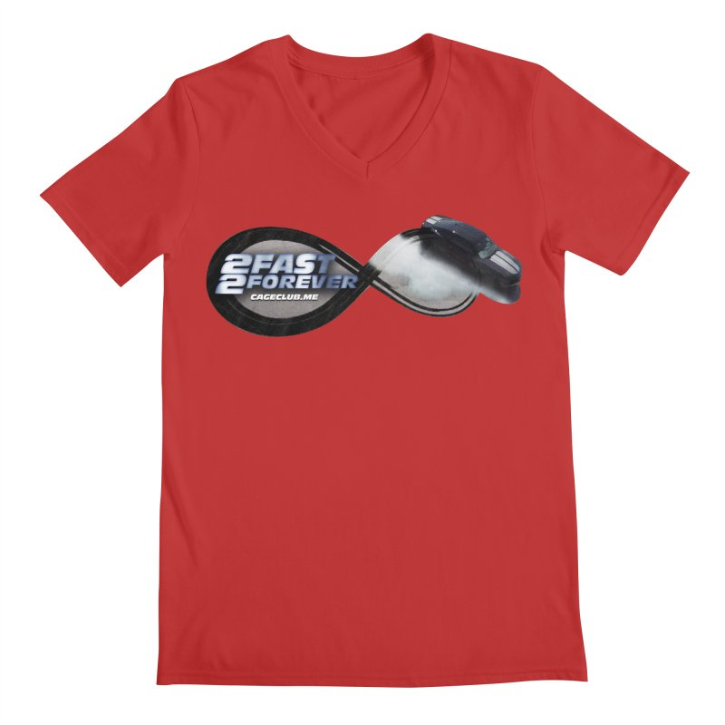 2 Fast 2 Forever: The Fast and the Furious Podcast Men's Regular V-Neck by The CageClub Podcast Network Shop