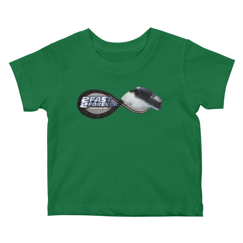 2 Fast 2 Forever: The Fast and the Furious Podcast Kids Baby T-Shirt by The CageClub Podcast Network Shop