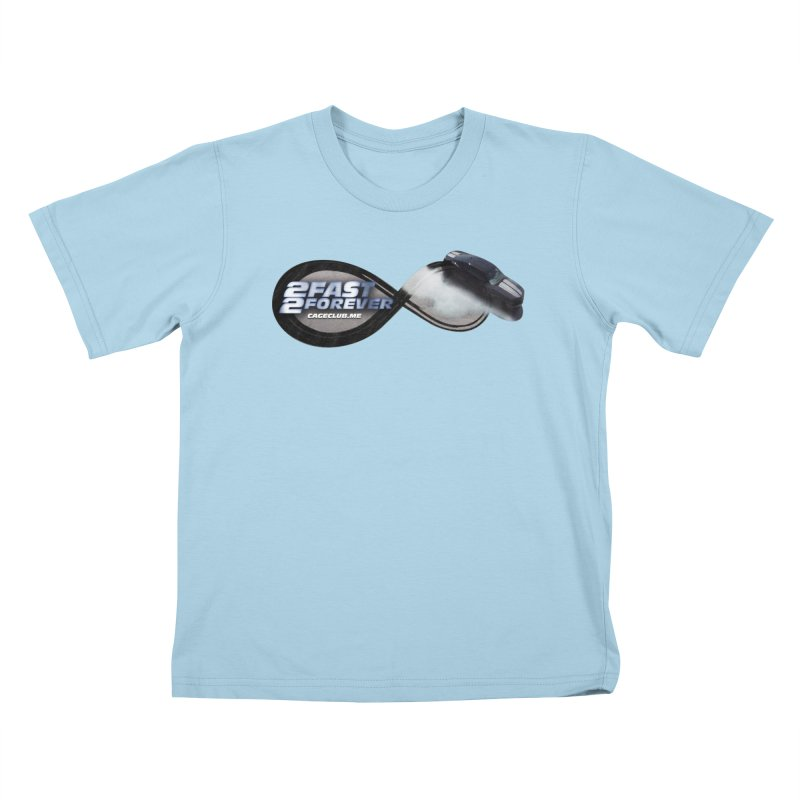 2 Fast 2 Forever: The Fast and the Furious Podcast Kids T-Shirt by The CageClub Podcast Network Shop