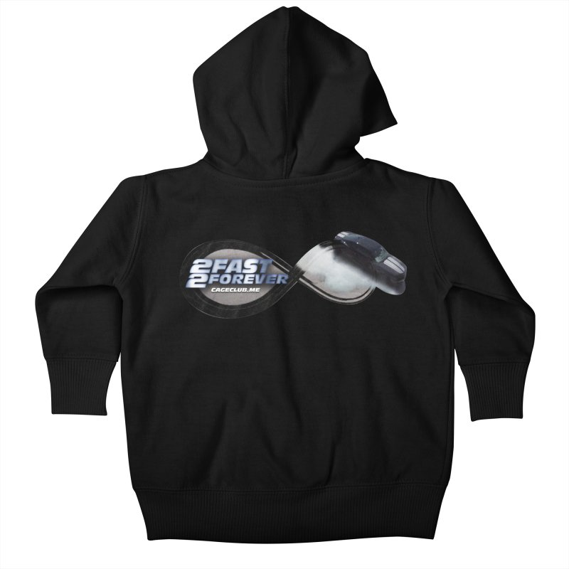 2 Fast 2 Forever: The Fast and the Furious Podcast Kids Baby Zip-Up Hoody by The CageClub Podcast Network Shop