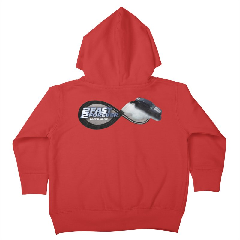 2 Fast 2 Forever: The Fast and the Furious Podcast Kids Toddler Zip-Up Hoody by The CageClub Podcast Network Shop
