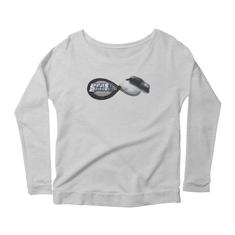 2 Fast 2 Forever: The Fast and the Furious Podcast Women's Scoop Neck Longsleeve T-Shirt by The CageClub Podcast Network Shop