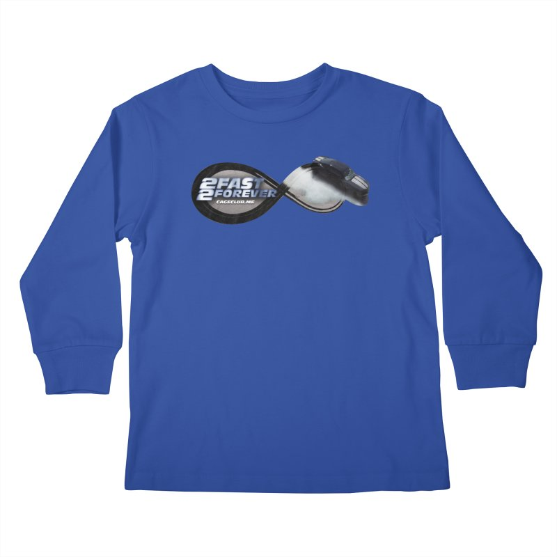 2 Fast 2 Forever: The Fast and the Furious Podcast Kids Longsleeve T-Shirt by The CageClub Podcast Network Shop