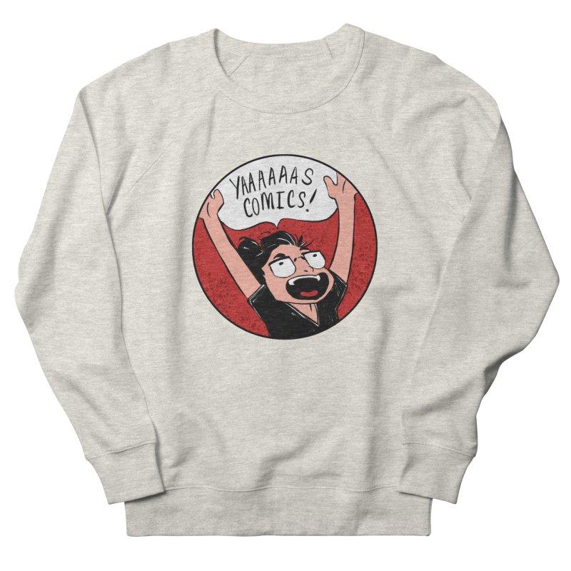 Yaaaaas Comics! Men's Sweatshirt by caitymayhem's Artist Shop