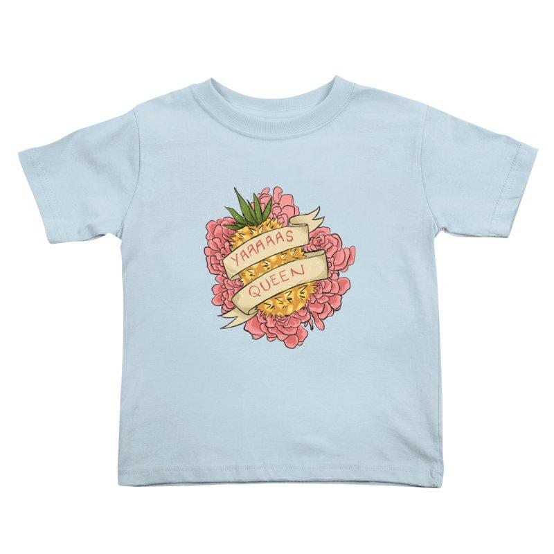 Yaaaaas Queen Kids Toddler T-Shirt by caitymayhem's Artist Shop