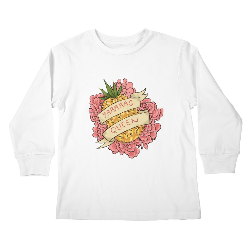Yaaaaas Queen Kids Longsleeve T-Shirt by caitymayhem's Artist Shop