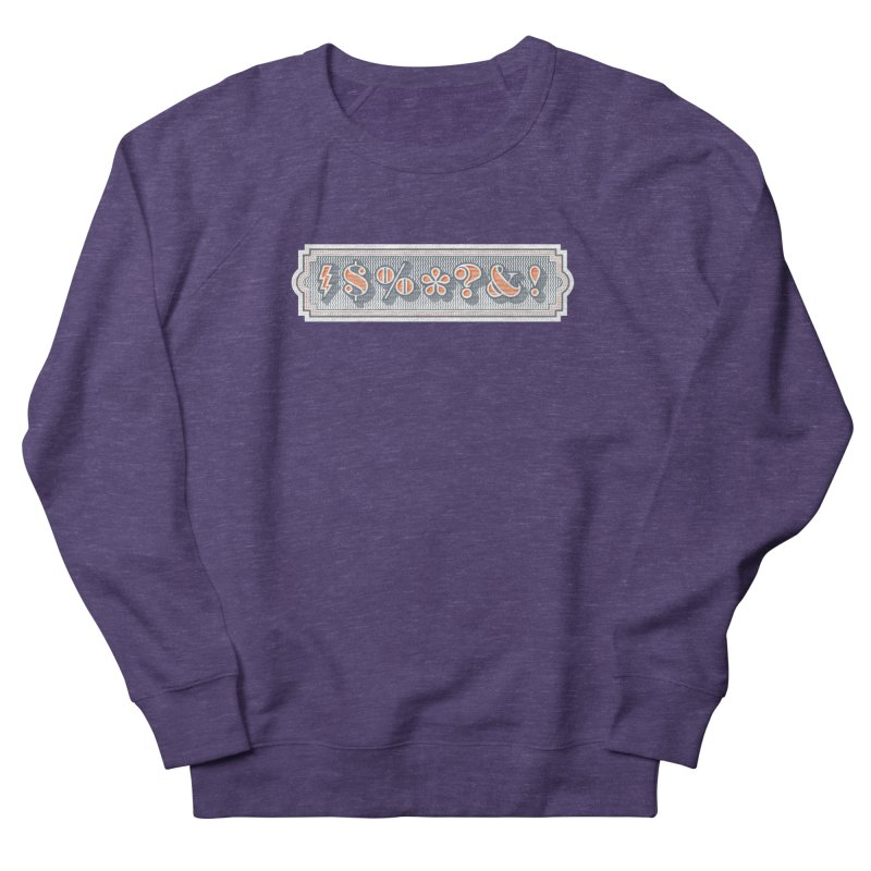 Classy Curse Women's French Terry Sweatshirt by Calamityware
