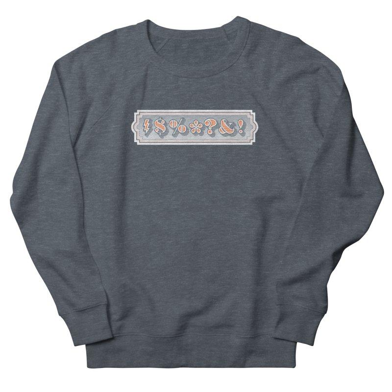 Classy Curse Men's Sweatshirt by Calamityware