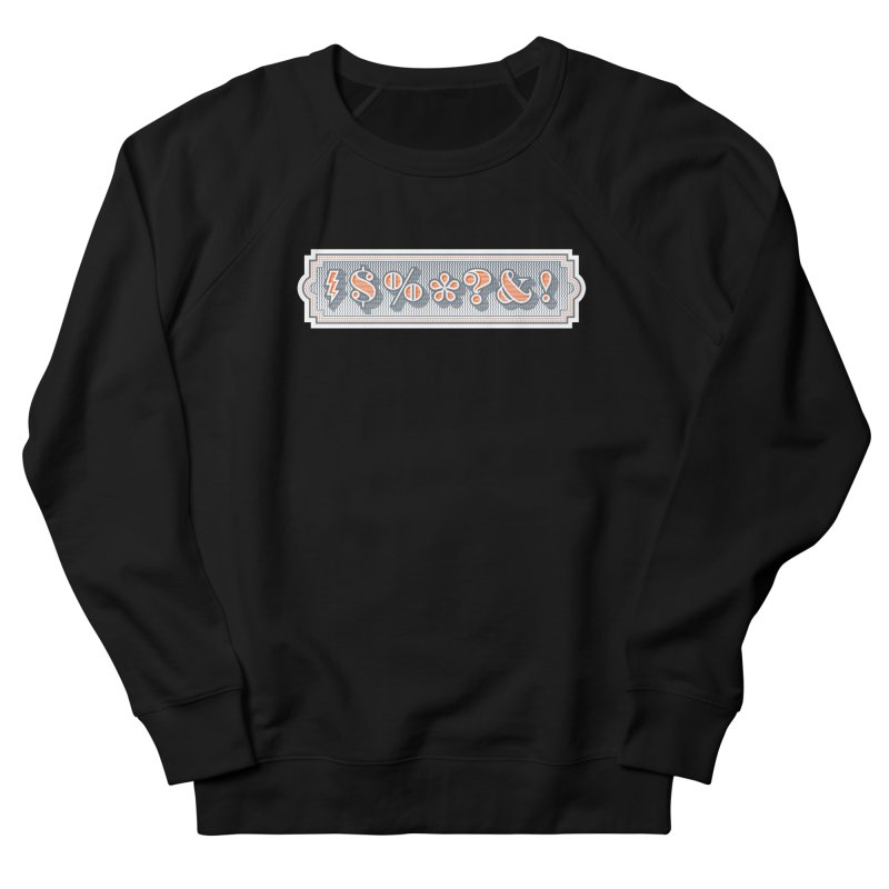 Classy Curse Men's French Terry Sweatshirt by Calamityware