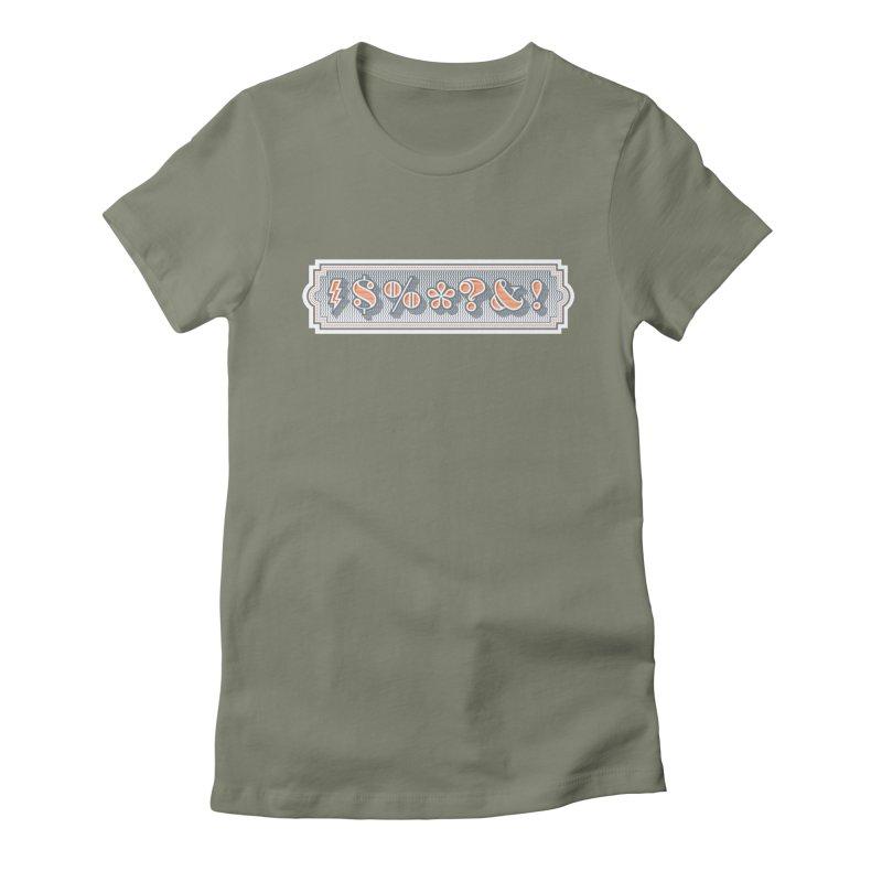 Classy Curse Women's T-Shirt by Calamityware