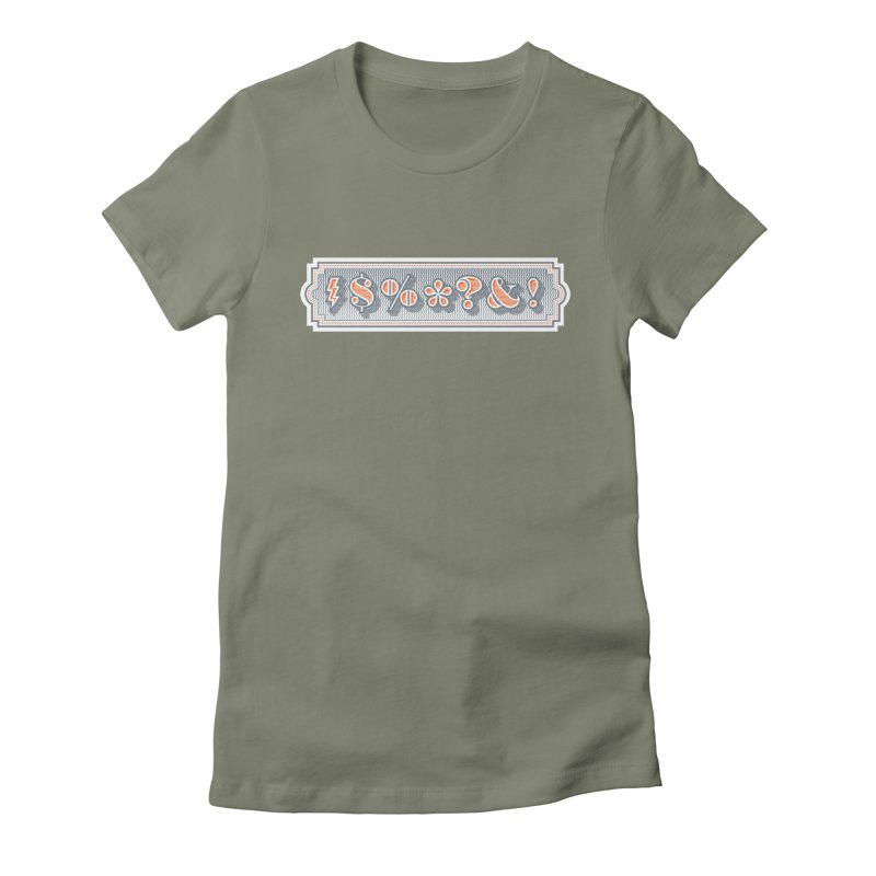 Classy Curse Women's T-Shirt by Calamityware