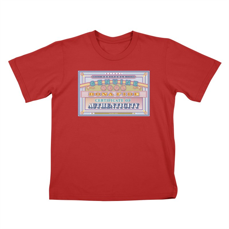 Certificate of Authenticity Kids T-shirt by Calamityware