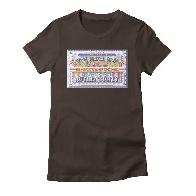 Certificate of Authenticity Women's T-Shirt by Calamityware
