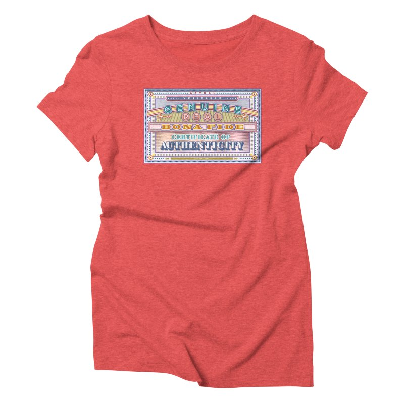 Certificate of Authenticity Women's Triblend T-Shirt by Calamityware