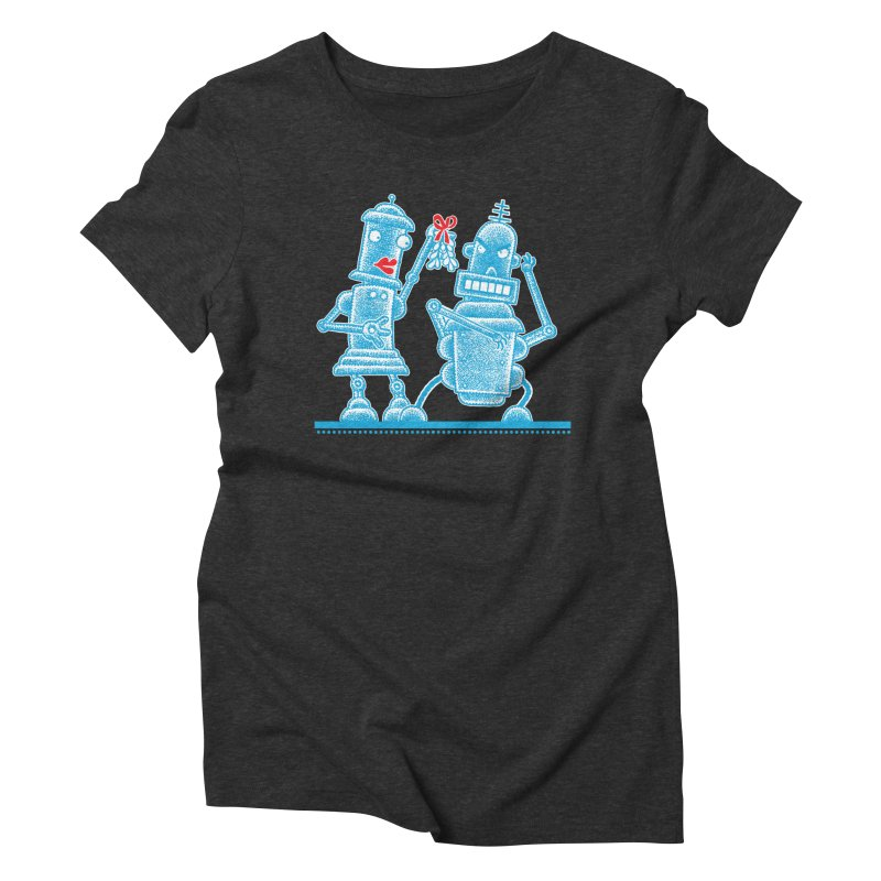 Robots Under Mistletoe Women's Triblend T-Shirt by Calamityware