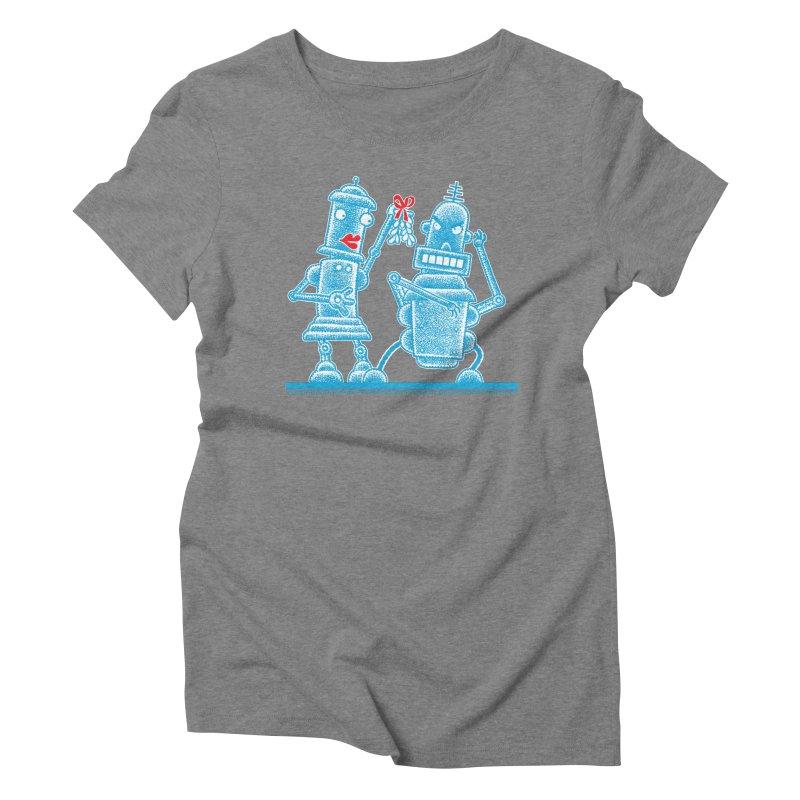 Robots Under Mistletoe Women's Triblend T-Shirt by Calamityware