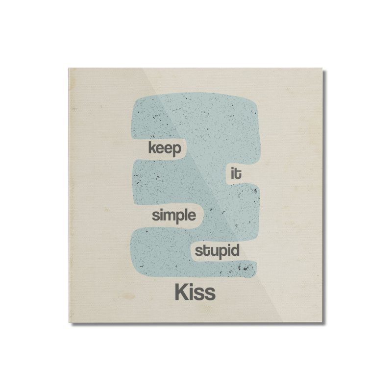 Kiss, Keep it simple - Vintage Blue Home Mounted Acrylic Print by Caligráfica