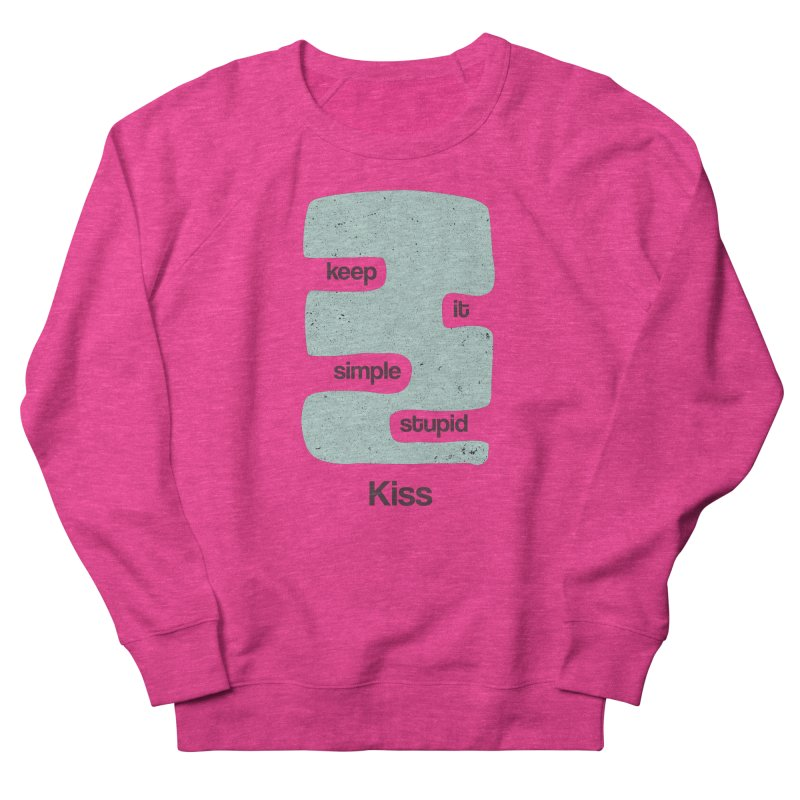 Kiss, Keep it simple - Vintage Blue Women's French Terry Sweatshirt by Caligráfica