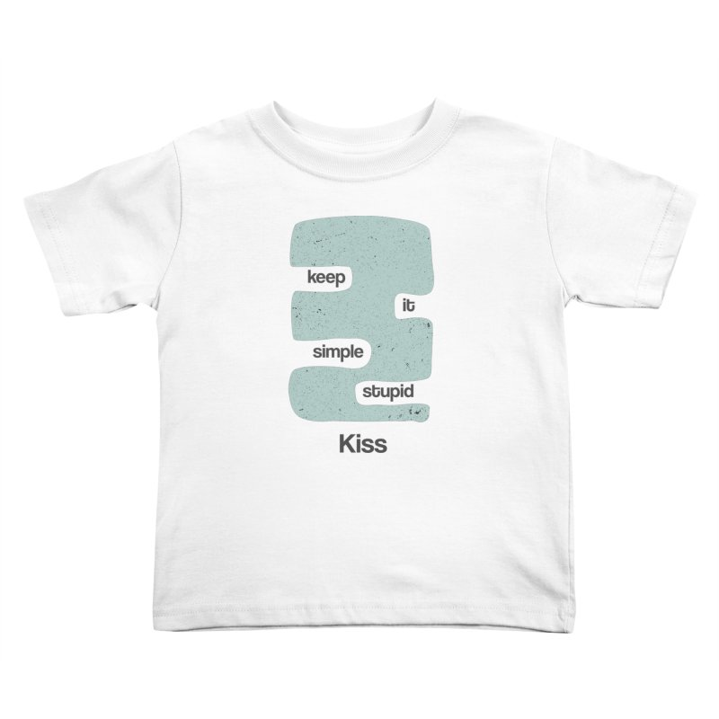 Kiss, Keep it simple - Vintage Blue Kids Toddler T-Shirt by Caligráfica