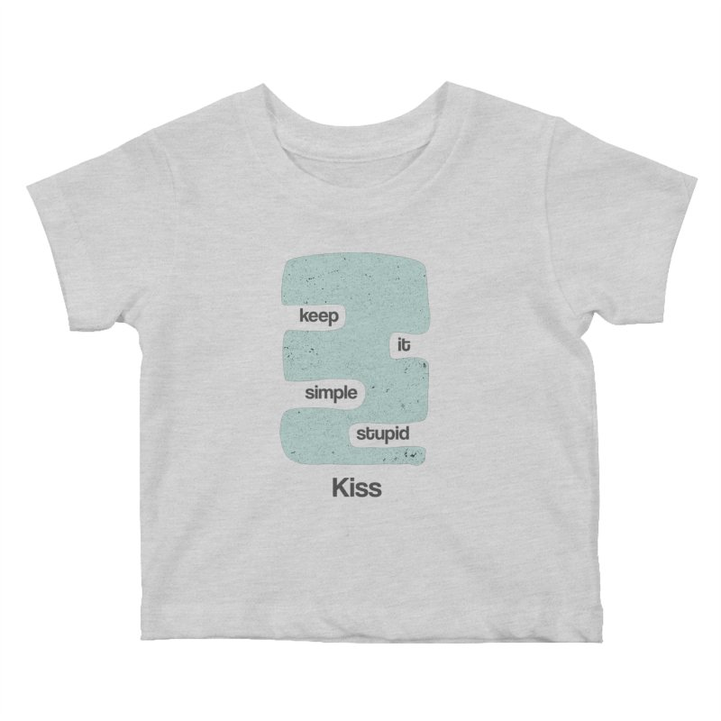 Kiss, Keep it simple - Vintage Blue Kids Baby T-Shirt by Caligráfica