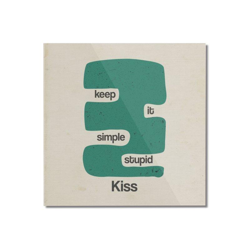 Kiss, Keep it simple stupid - Blue Retro Home Mounted Acrylic Print by Caligráfica