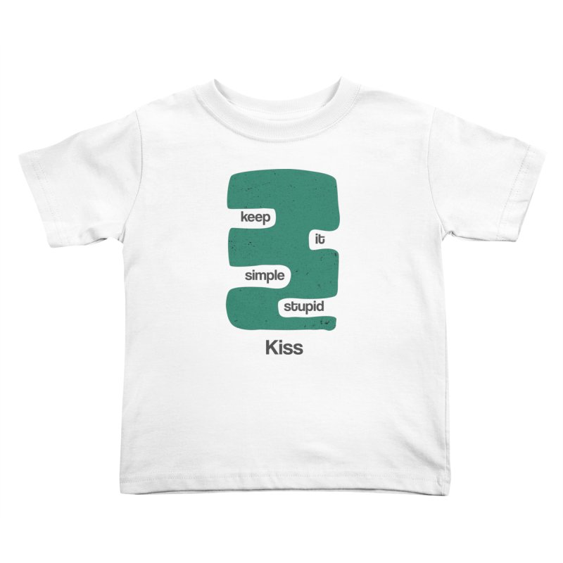 Kiss, Keep it simple stupid - Blue Retro Kids Toddler T-Shirt by Caligráfica