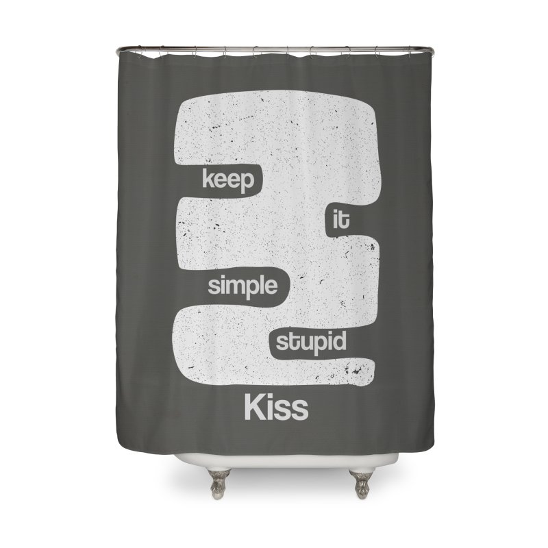 Kiss, Keep it simple - Black and white Home Shower Curtain by Caligráfica