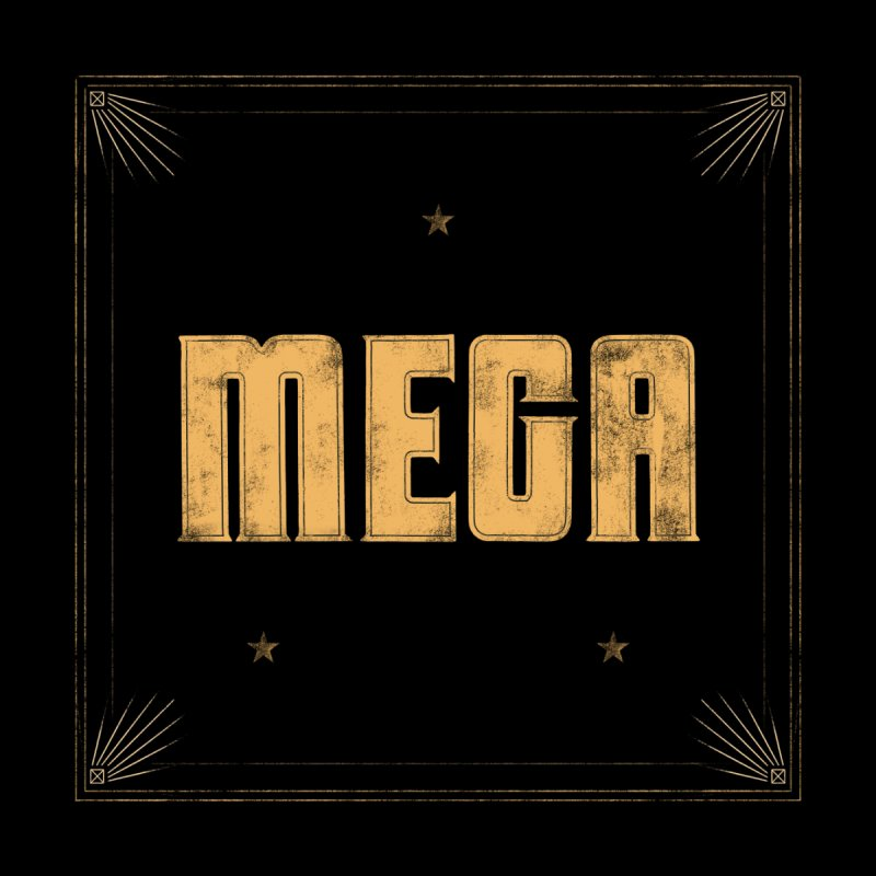 MEGA (Black) Men's T-Shirt by Campfire Media