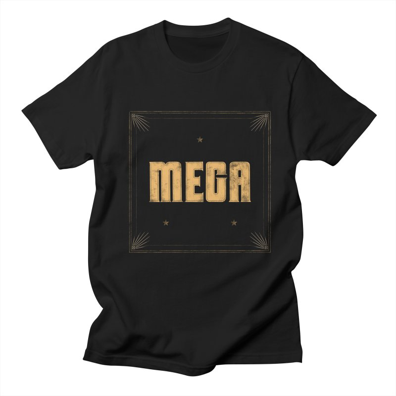 MEGA (Black) Men's Regular T-Shirt by Campfire Media