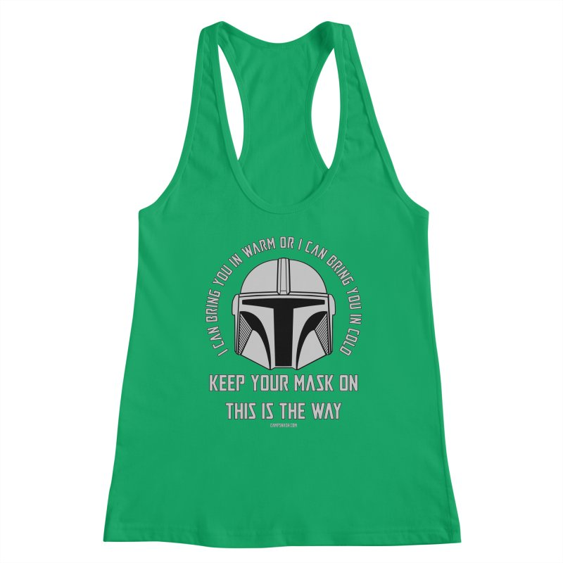 The Mask is the Way Women's Tank by campsnash of New Orleans