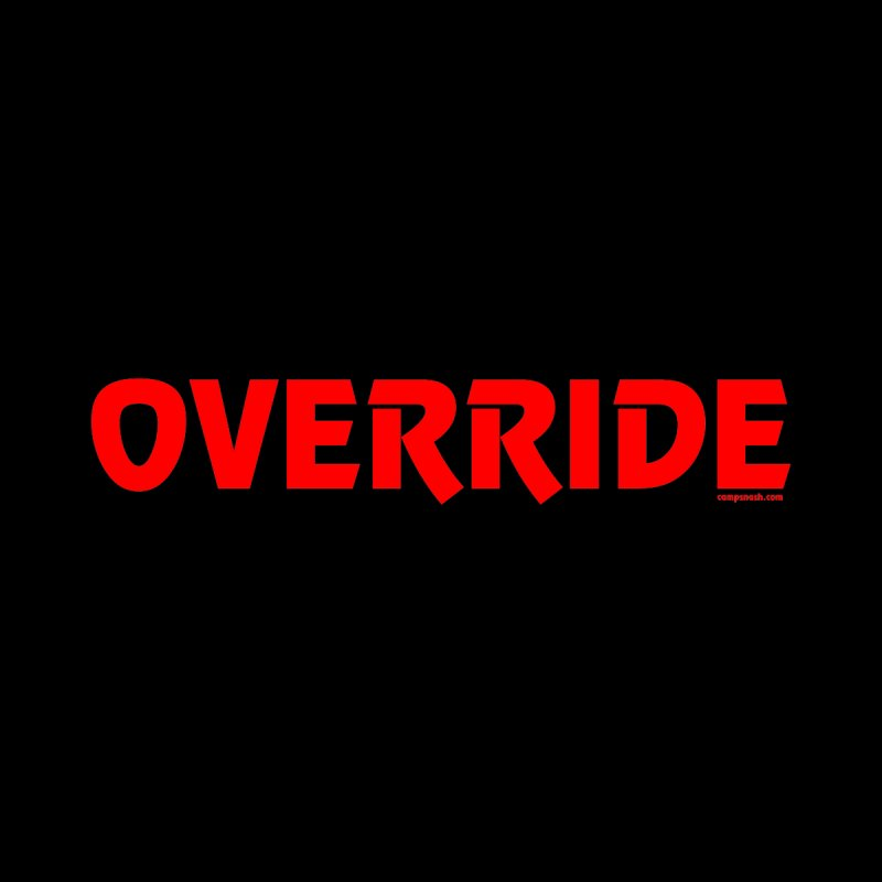Override Accessories Skateboard by campsnash of New Orleans