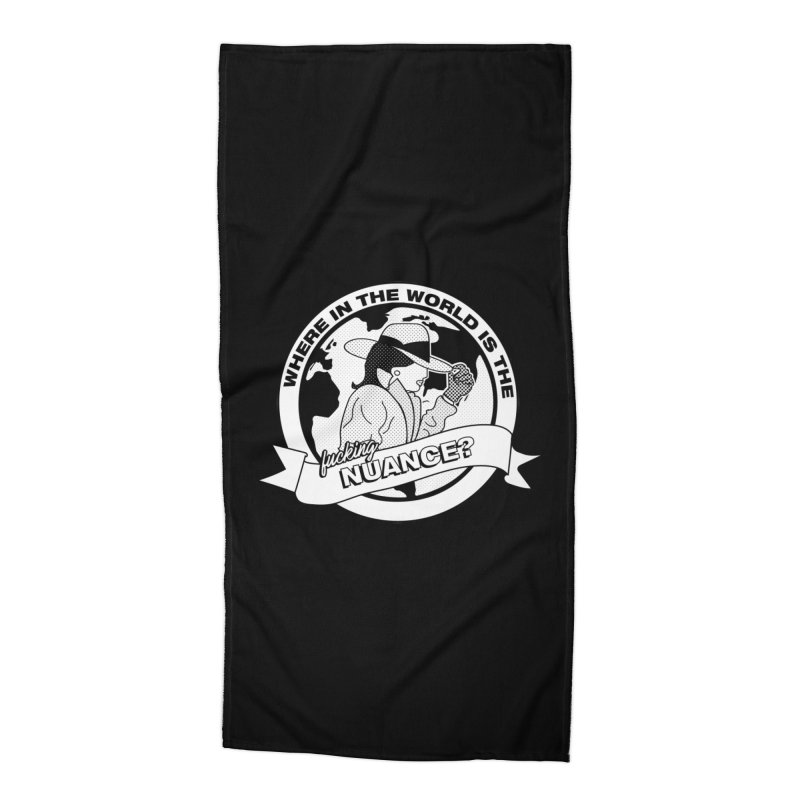 Where is the Nuance? Accessories Beach Towel by lil merch