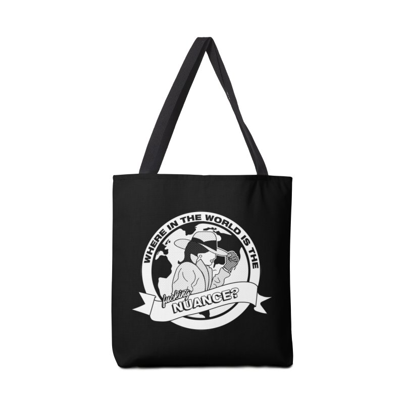 Where is the Nuance? Accessories Bag by lil merch