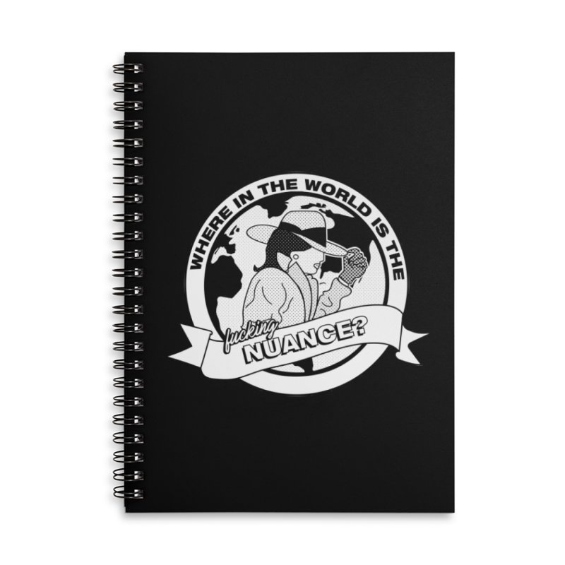 Where is the Nuance? Accessories Lined Spiral Notebook by lil merch